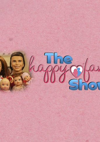 The Happy Family Show Poster