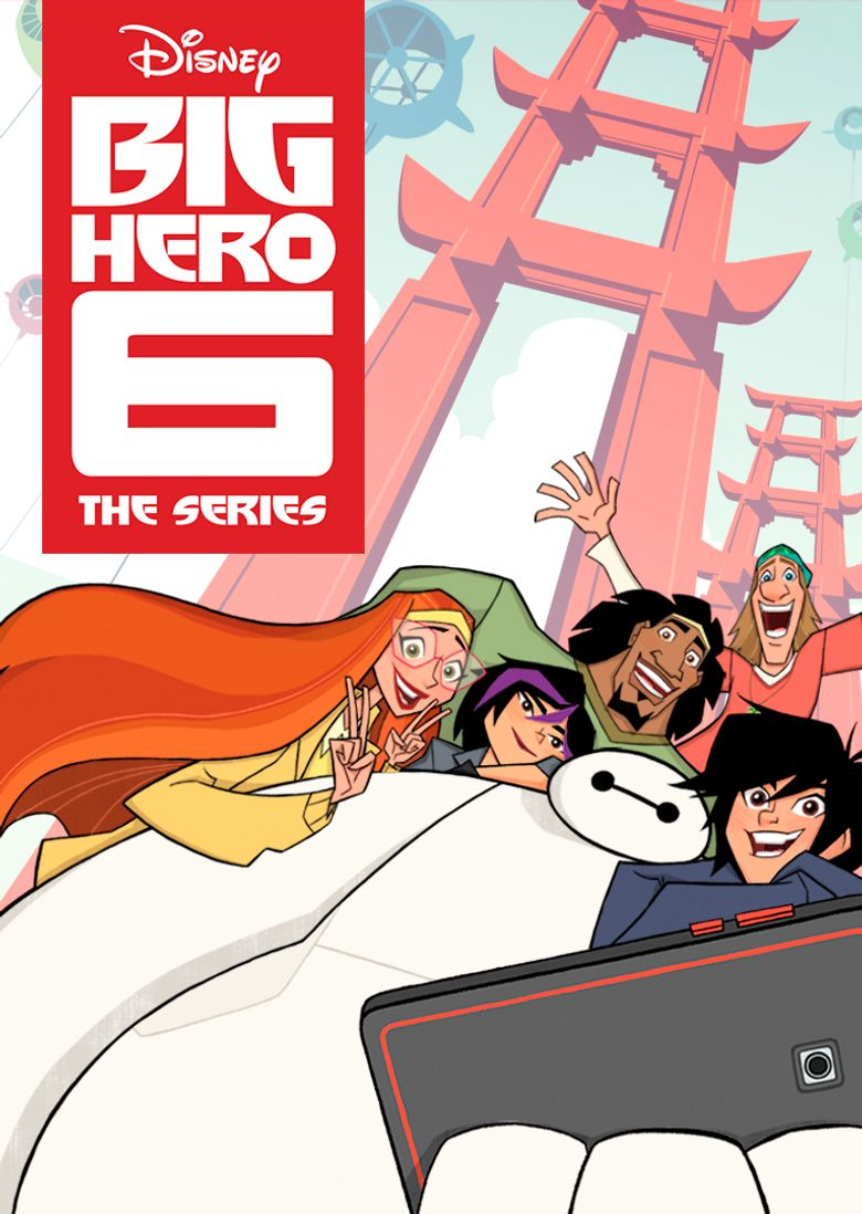 Big Hero 6 The Series Poster