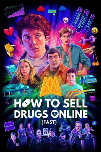 How to Sell Drugs Online (Fast) Poster
