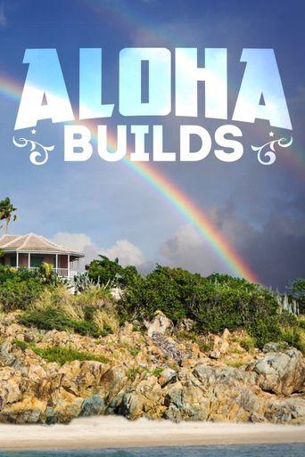 Aloha Builds Poster