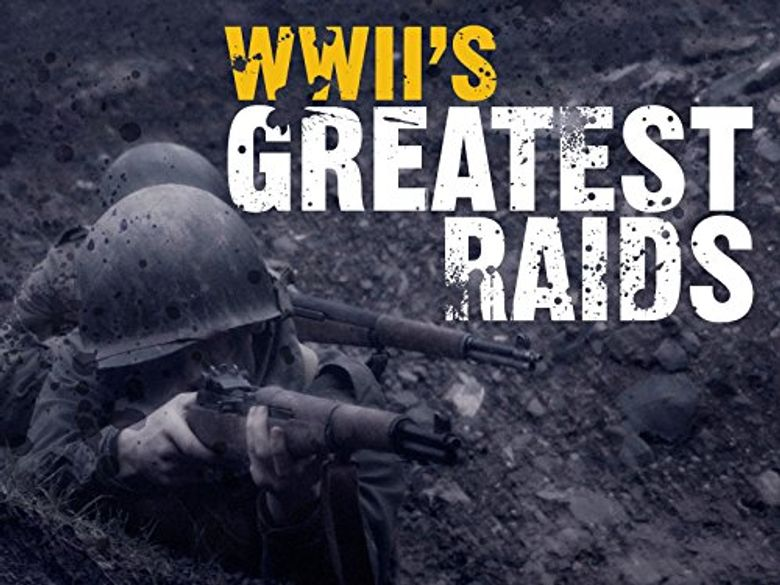 WWII's Greatest Raids Poster