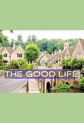 The Good Life Poster