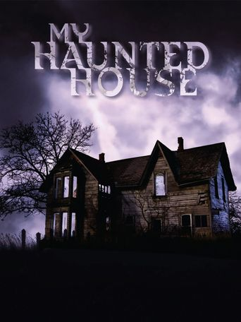 Watch My Haunted House
