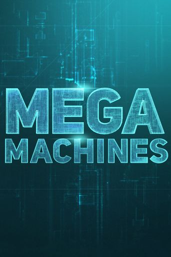Mega Machines Poster