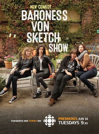 Watch Baroness von Sketch Show