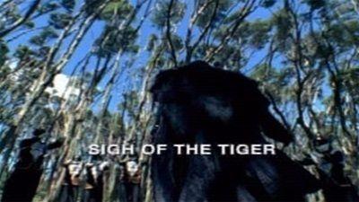 Season 16, Episode 03 Sigh of the Tiger