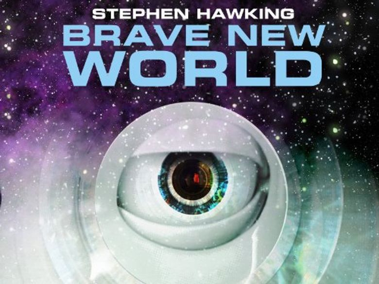 Brave New World with Stephen Hawking Poster