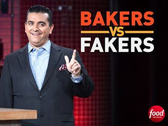 Watch Bakers vs. Fakers