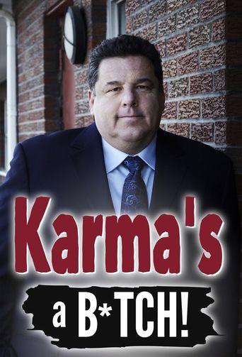 Karma's a B*tch! Poster