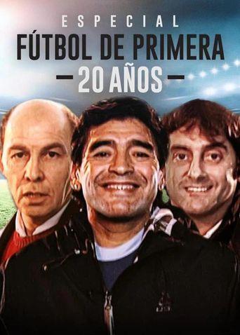 Especial Futbol De Primera 20 Años Poster