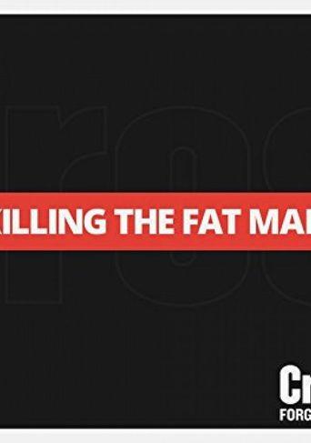 Killing The Fat Man Poster