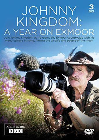 Johnny Kingdom: A Year On Exmoor Poster