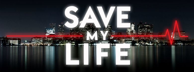 Save My Life: Boston Trauma Poster