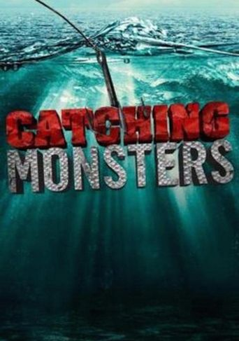 Catching Monsters Poster
