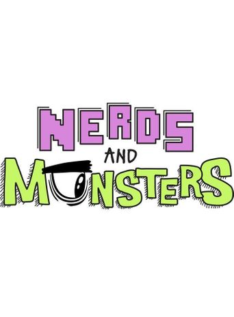 Nerds and Monsters Poster