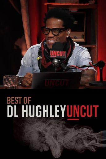 The Best of D.L. Hughley Uncut Poster