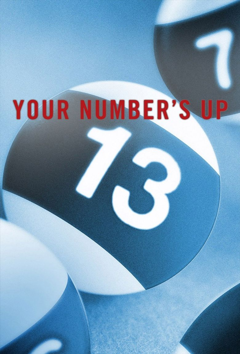 Your Number's Up Poster