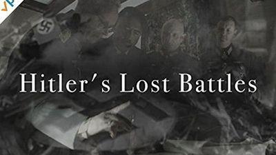Season 01, Episode 02 Hitler's Lost Battles: Episode 2