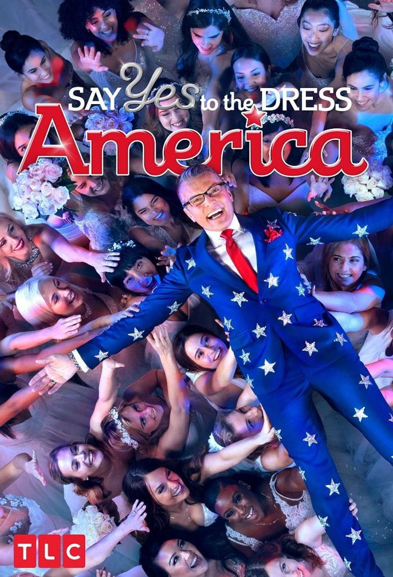 Say Yes To The Dress: America Poster