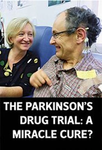 The Parkinson's Drug Trial: A Miracle Cure? Poster