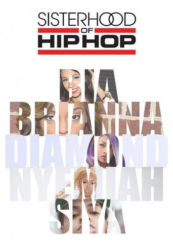 Watch Sisterhood of Hip Hop