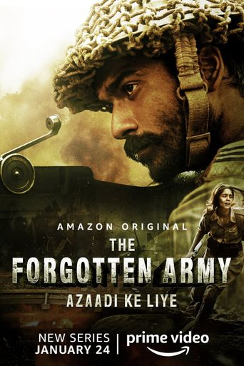 The Forgotten Army - Azaadi ke liye Poster