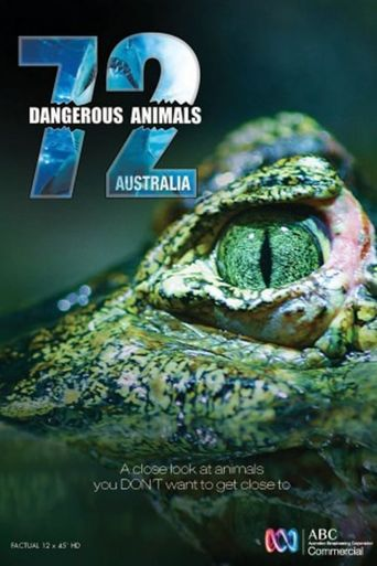 72 Dangerous Animals: Australia Poster