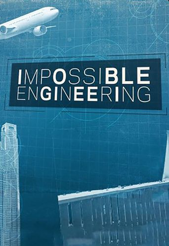 Impossible Engineering Poster