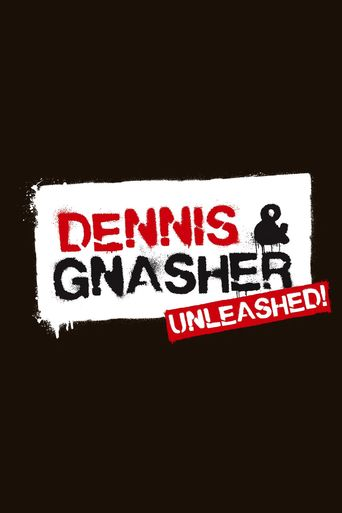 Dennis & Gnasher Unleashed! Poster
