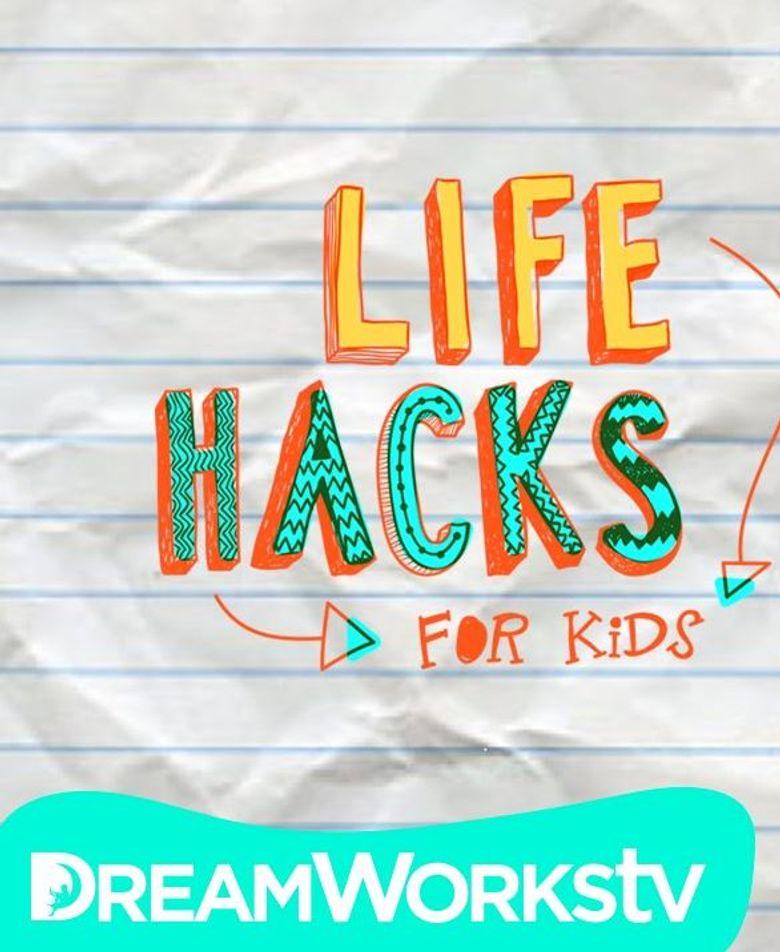 Life Hacks for Kids Poster