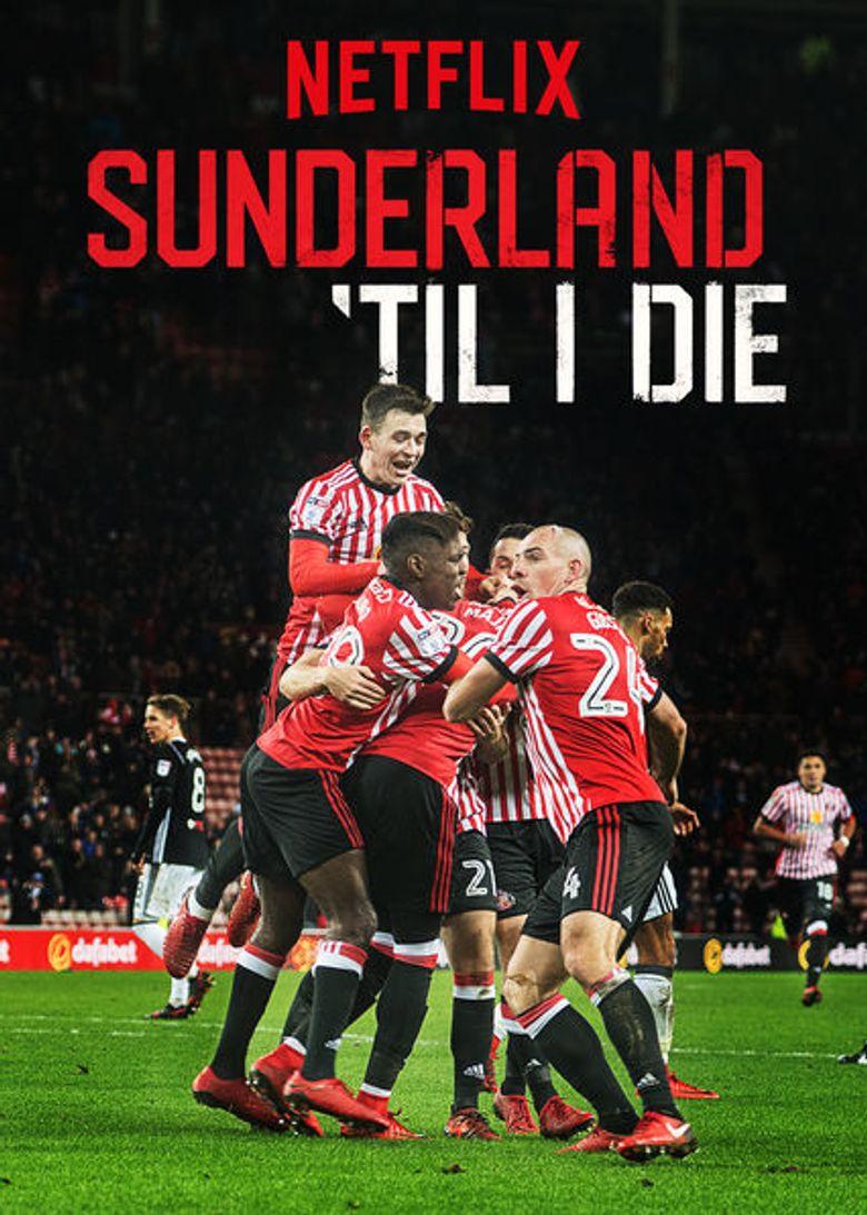 Sunderland 'Til I Die Poster