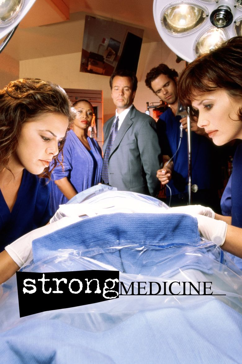 Strong Medicine Poster