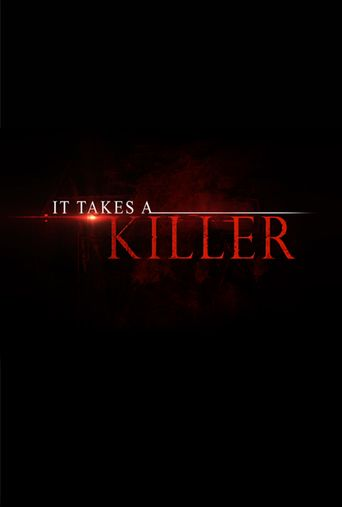 Watch It Takes a Killer