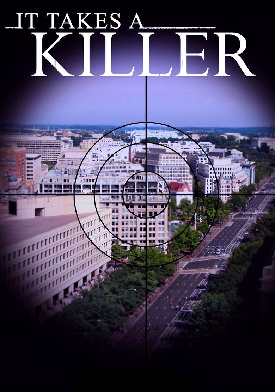 It Takes a Killer Poster
