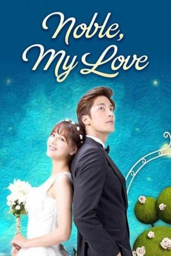 Noble, My Love Poster