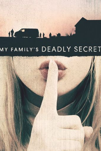 My Family's Deadly Secret Poster
