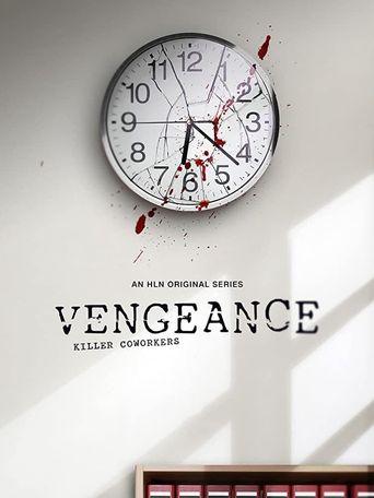 Vengeance: Killer Coworkers Poster
