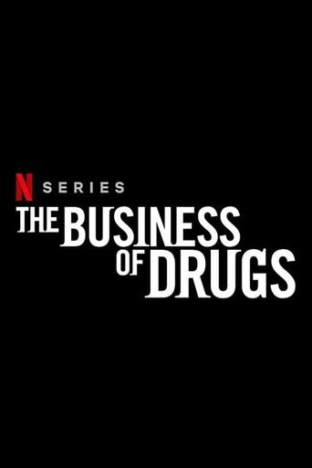 The Business of Drugs Poster