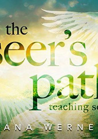 The Seer's Path Teaching Series with Ana Werner Poster