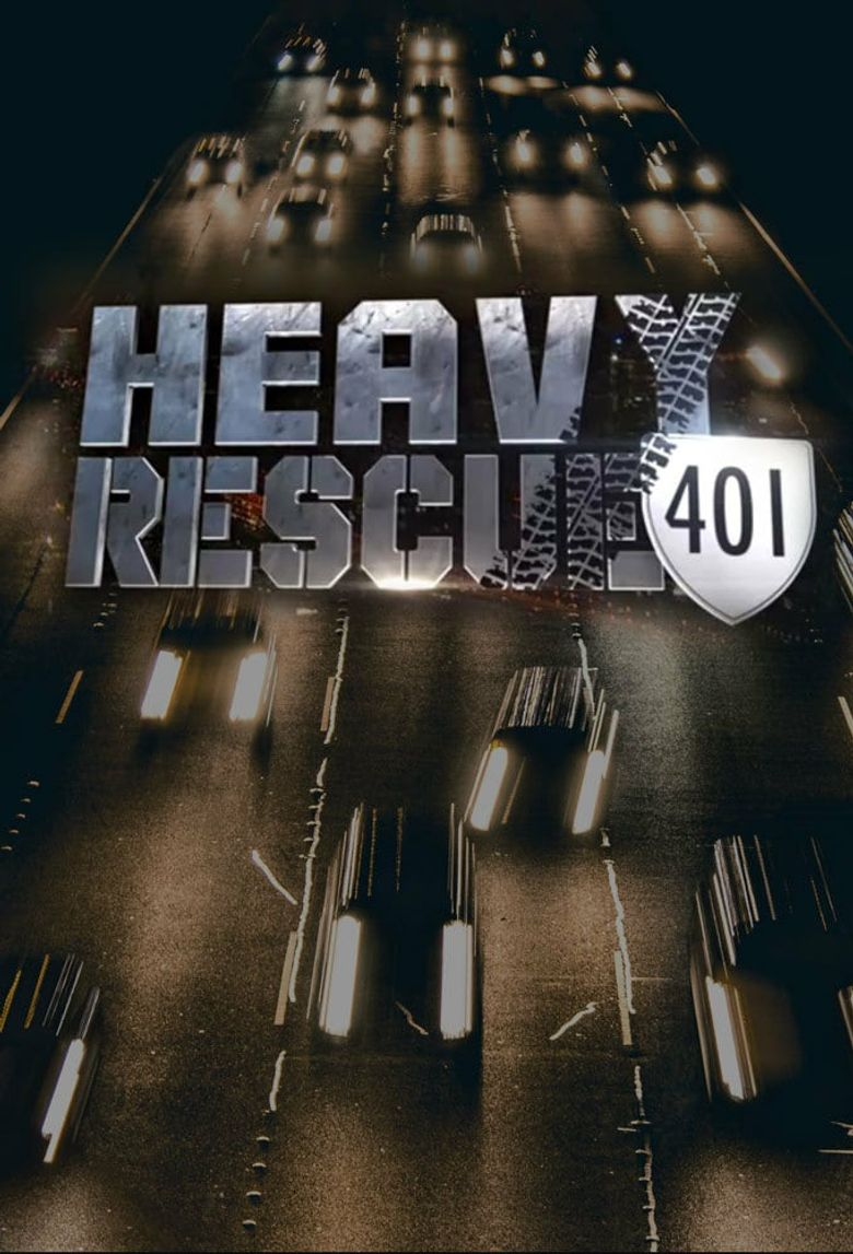 Heavy Rescue: 401 Poster