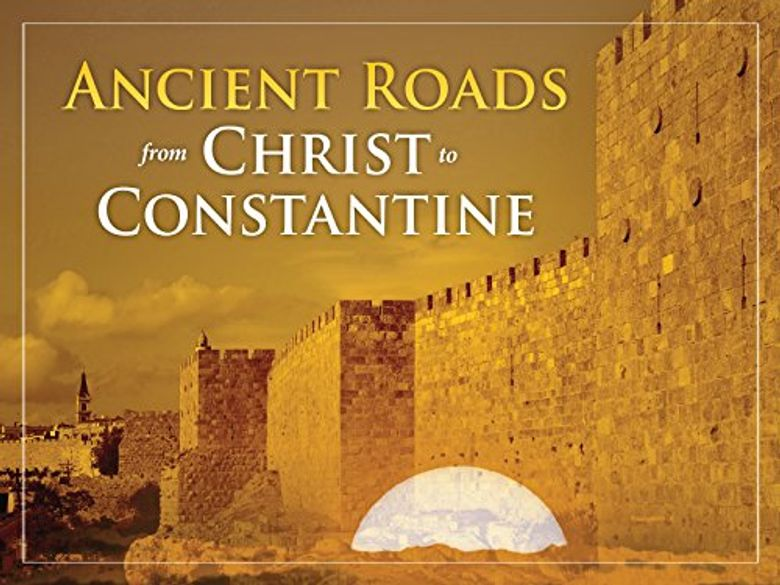 Ancient Roads from Christ to Constantine Poster