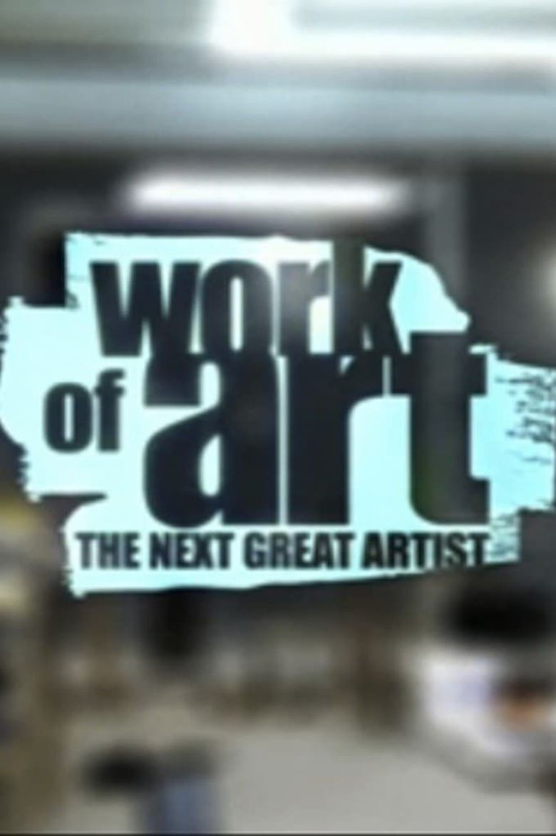 Work of Art: The Next Great Artist Poster