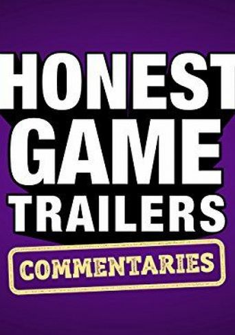 Honest Game Trailer Commentary Poster