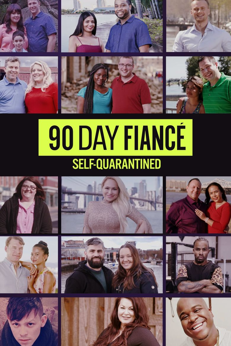 90 Day Fiancé: Self-Quarantined Poster