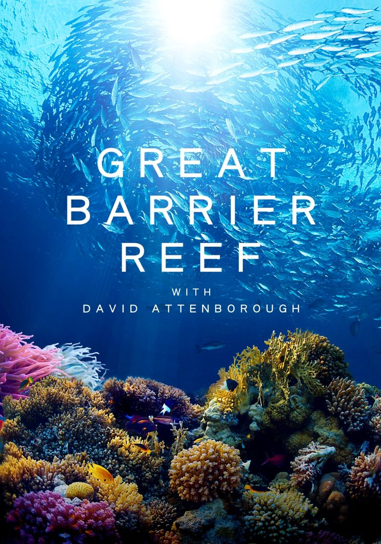 Great Barrier Reef with David Attenborough Poster