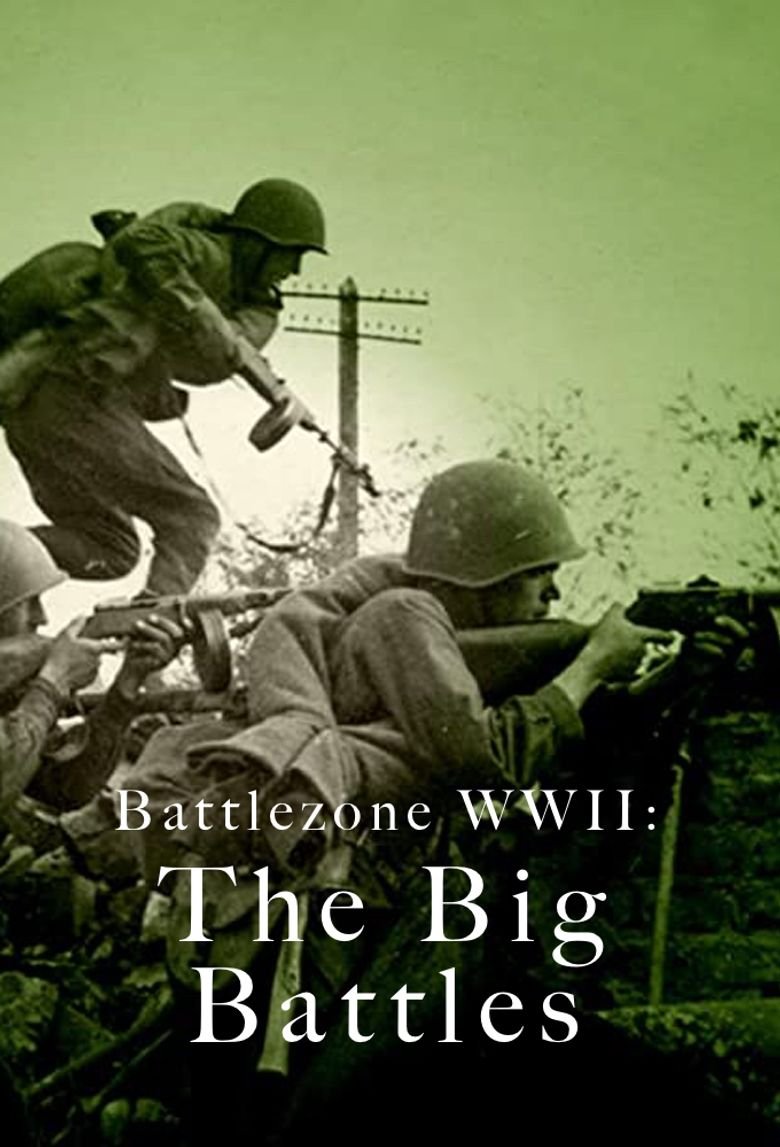 Battlezone WWII: The Big Battles Poster