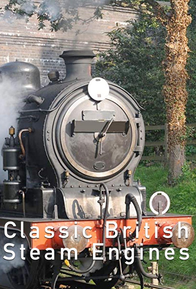 Classic British Steam Engines Poster