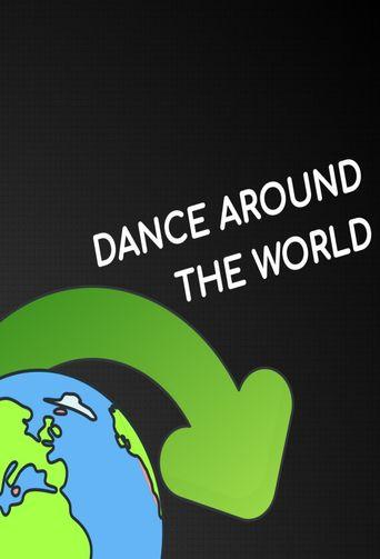 Dance Around the World Poster