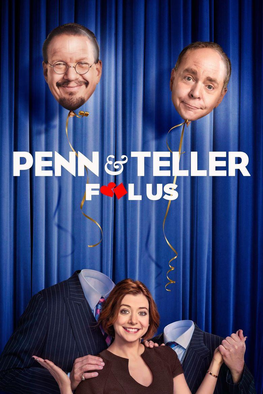 Penn & Teller: Fool Us Poster