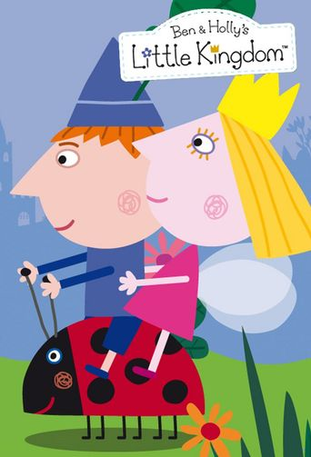 Ben and Holly's Little Kingdom Poster